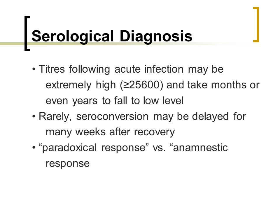 Serological Diagnosis
