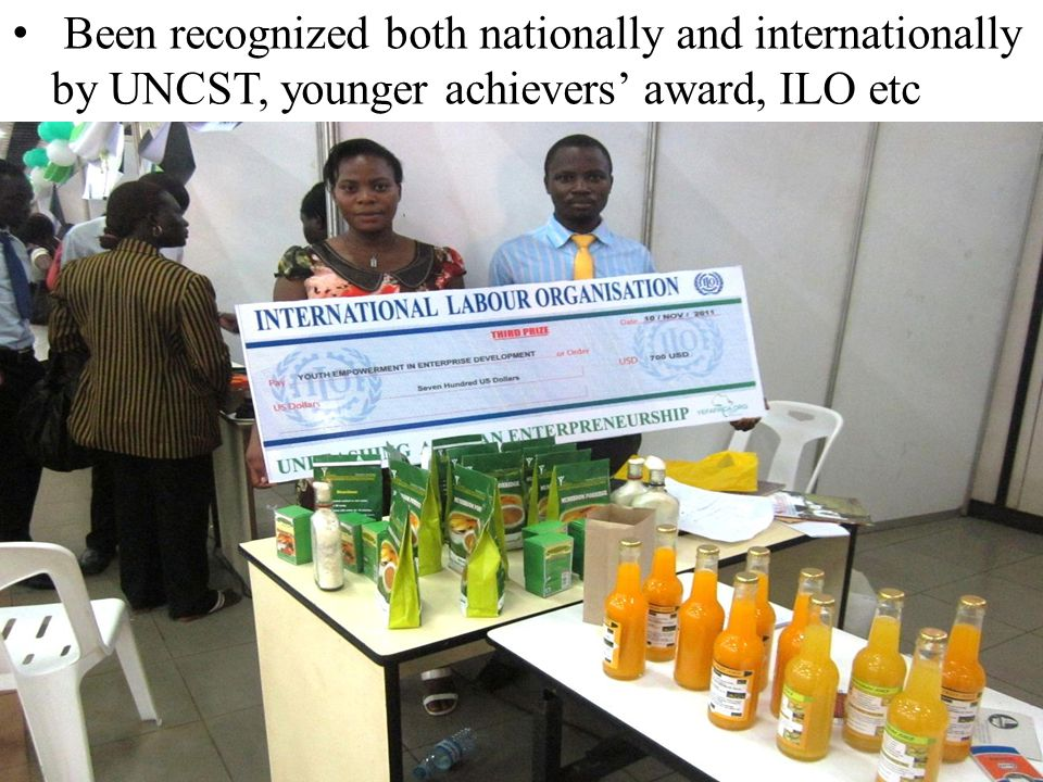 Been recognized both nationally and internationally by UNCST, younger achievers' award, ILO etc