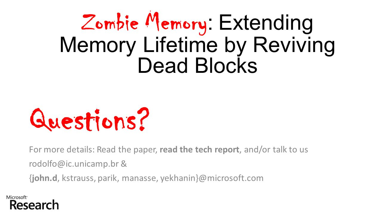 Zombie Memory: Extending Memory Lifetime by Reviving Dead Blocks