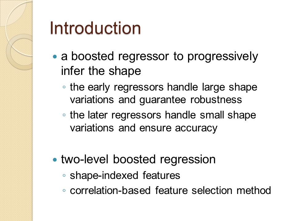 Introduction a boosted regressor to progressively infer the shape