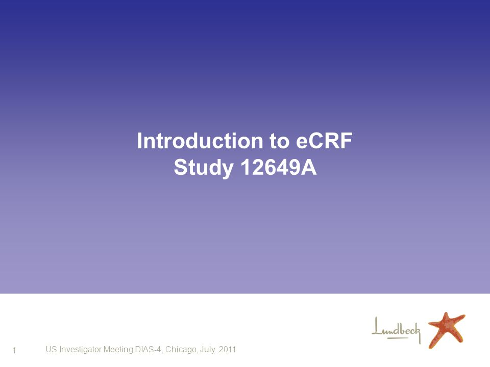 Introduction to eCRF Study 12649A