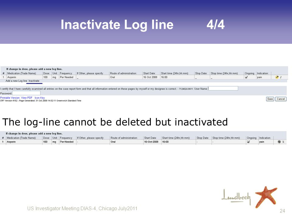 Inactivate Log line 4/4 The log-line cannot be deleted but inactivated