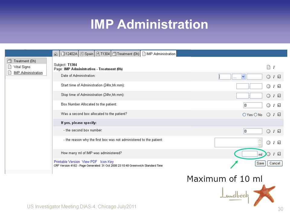 IMP Administration Maximum of 10 ml