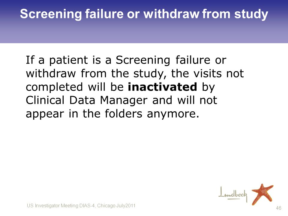 Screening failure or withdraw from study