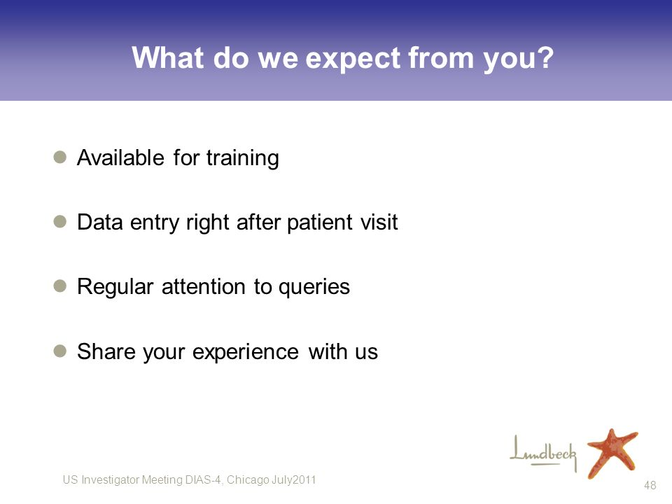 What do we expect from you