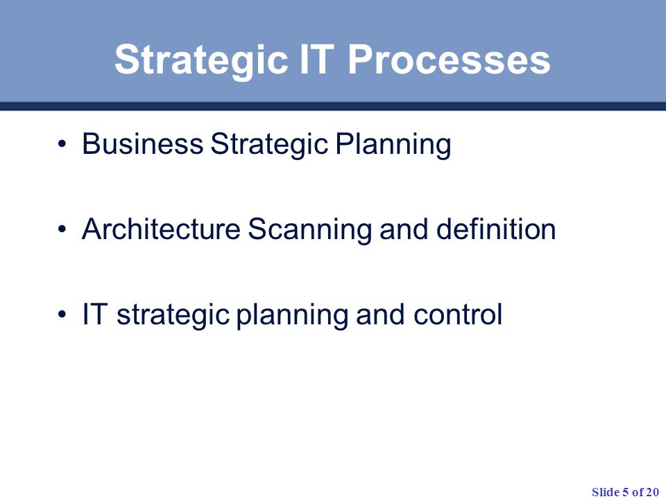 Strategic IT Processes