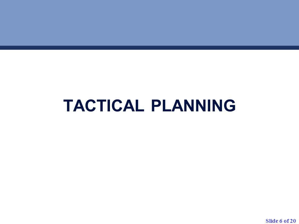 TACTICAL PLANNING