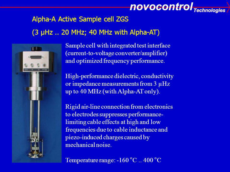 Alpha-A Active Sample cell ZGS (3 µHz .. 20 MHz; 40 MHz with Alpha-AT)