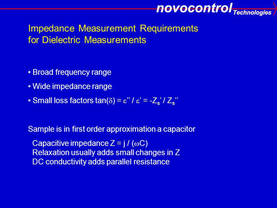 Impedance Measurement Requirements for Dielectric Measurements