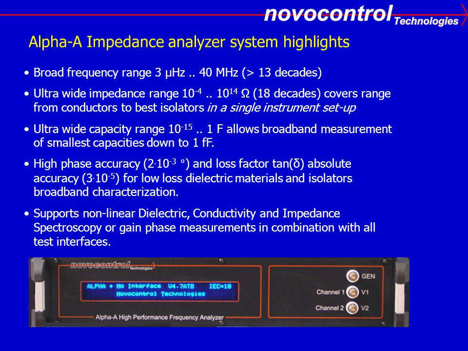 Alpha-A Impedance analyzer system highlights