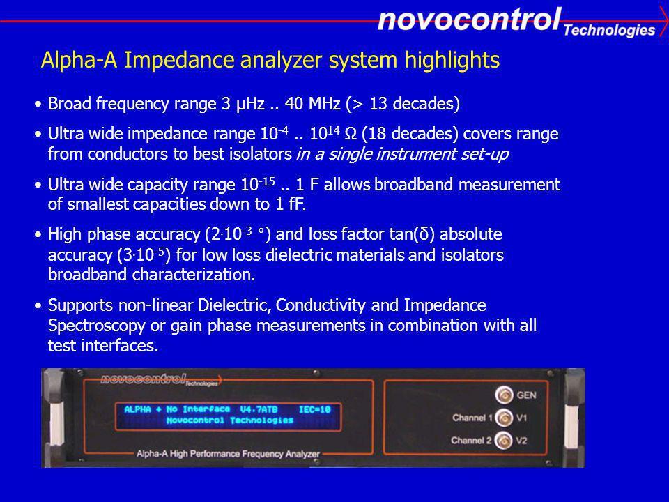 Alpha-A Impedance analyzer system highlights