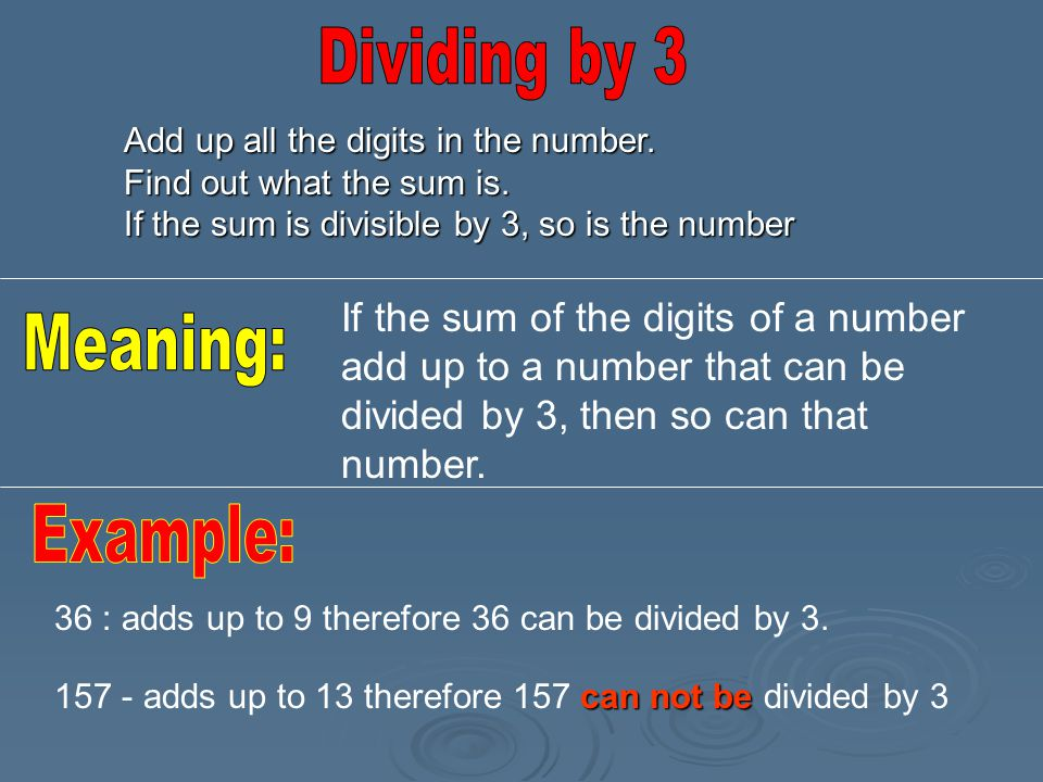 Dividing by 3 Meaning: Example: