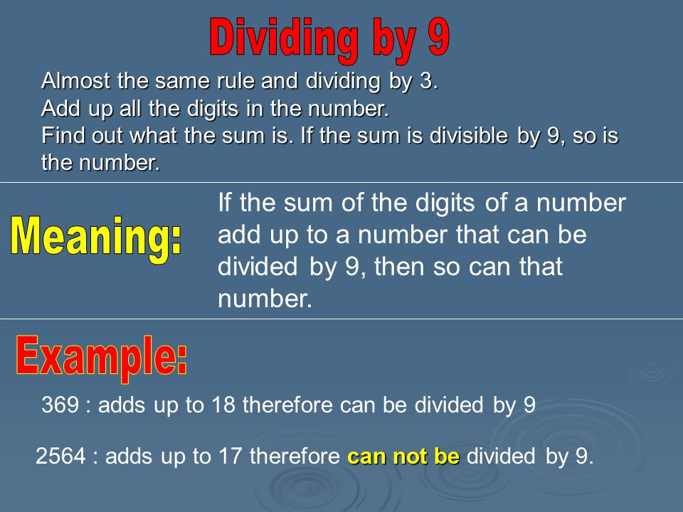 Dividing by 9 Meaning: Example: