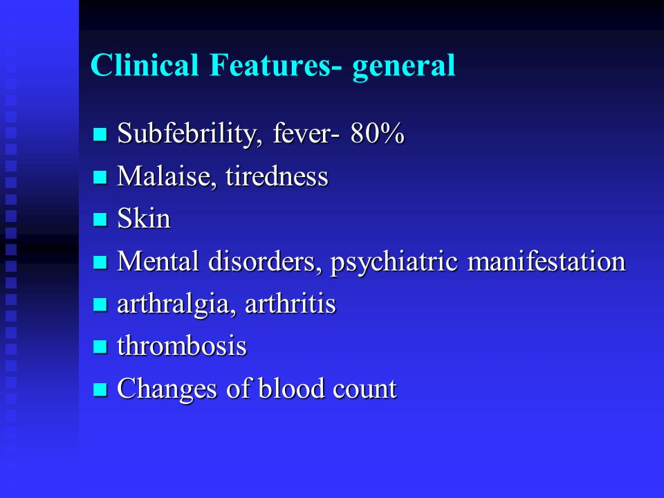 Clinical Features- general