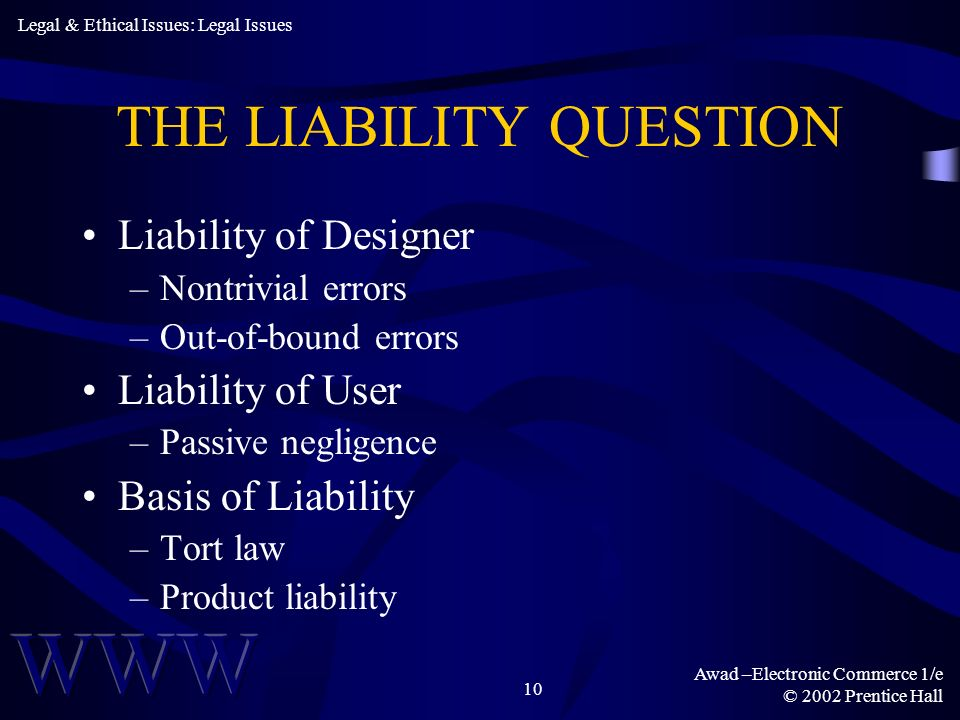 THE LIABILITY QUESTION
