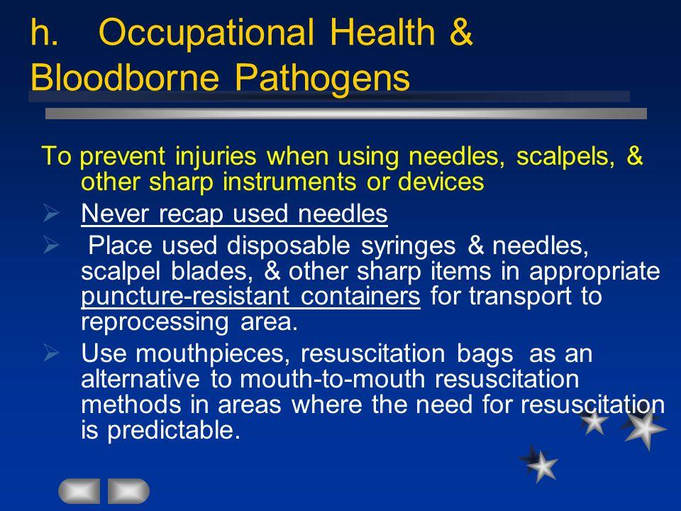 h. Occupational Health & Bloodborne Pathogens