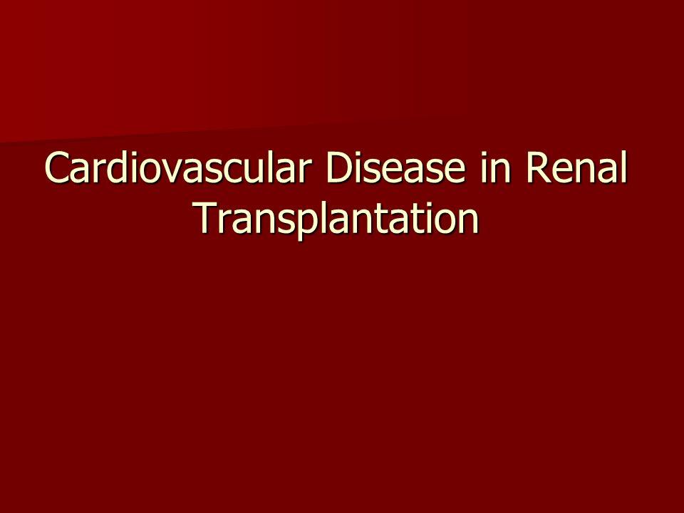 Cardiovascular Disease in Renal Transplantation