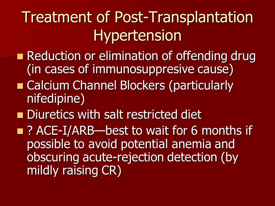 Treatment of Post-Transplantation Hypertension