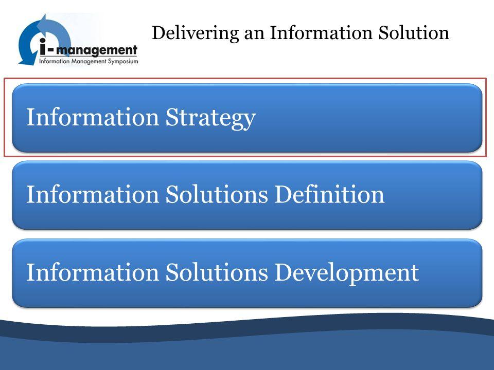 Delivering an Information Solution