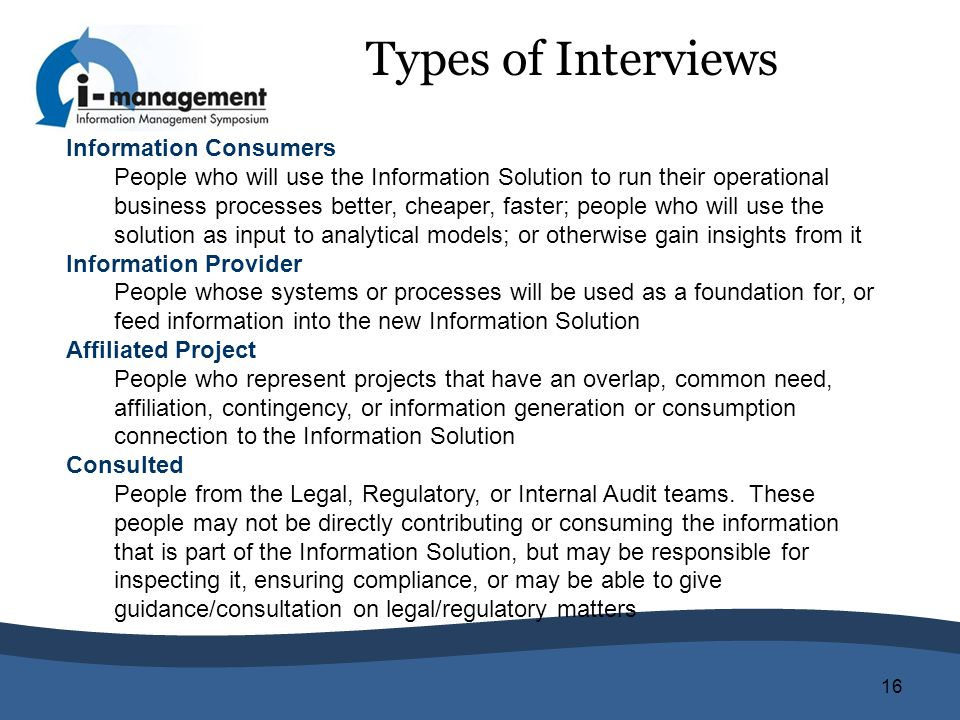 Types of Interviews Information Consumers