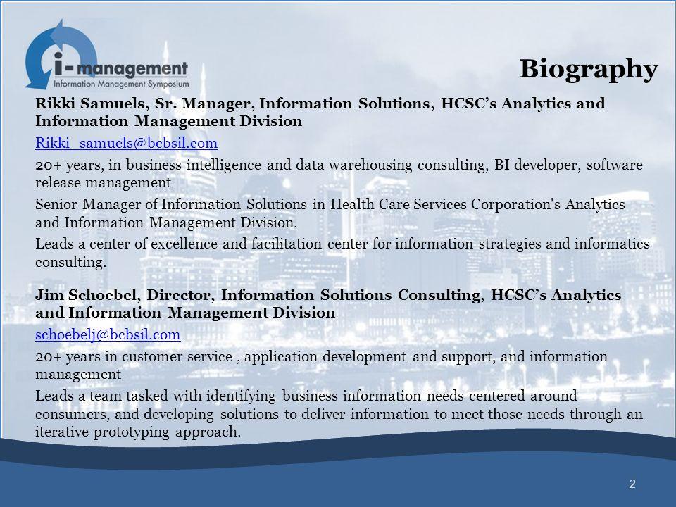 Rikki Samuels, Sr. Manager, Information Solutions, HCSC's Analytics and Information Management Division