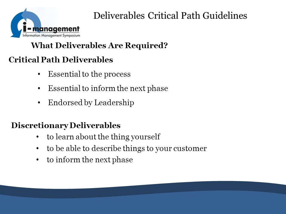 Deliverables Critical Path Guidelines