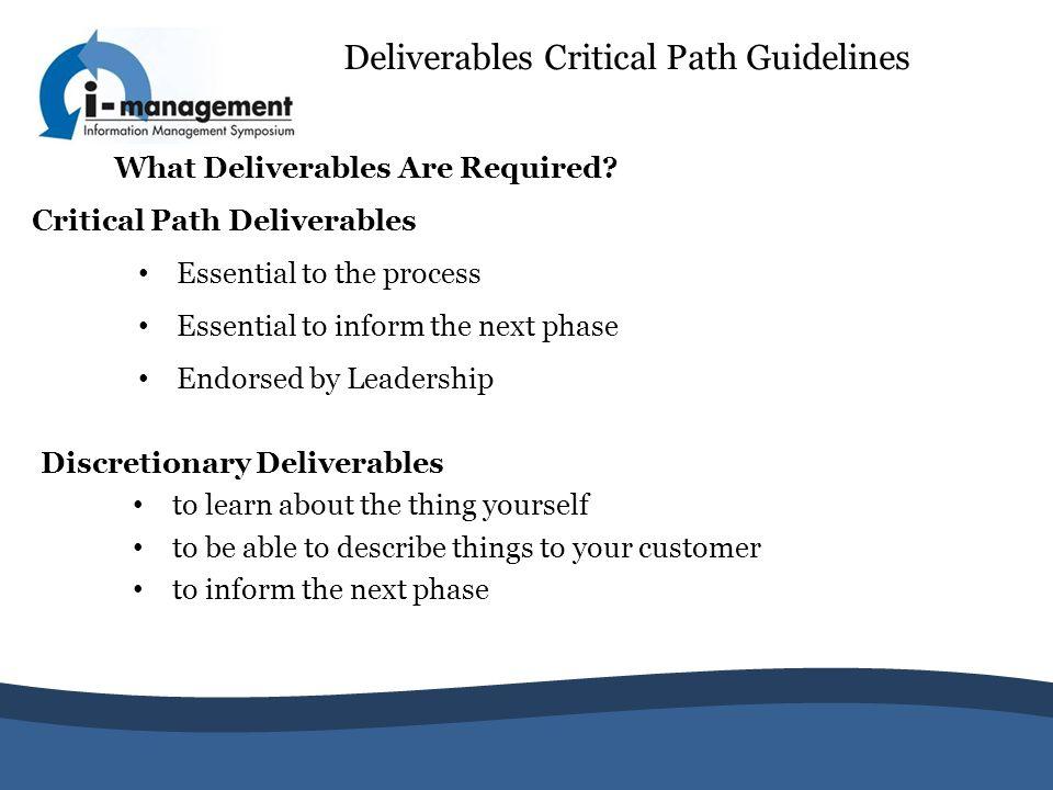 Deliverables Critical Path Guidelines