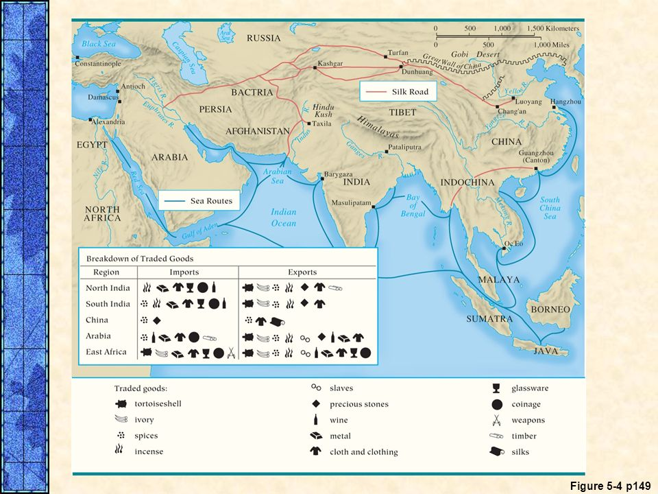 MAP 5. 4 Trade Routes of the Ancient World