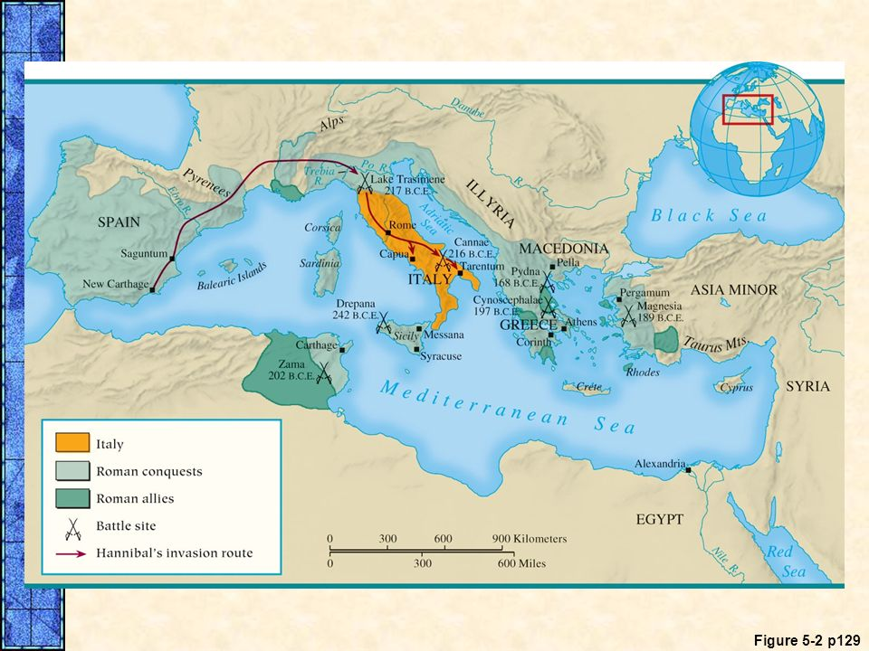 MAP 5. 2 Roman Conquests in the Mediterranean, 264–133 B. C. E