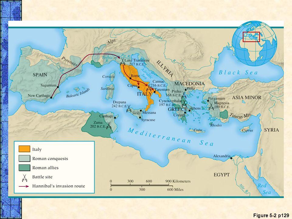 MAP 5. 2 Roman Conquests in the Mediterranean, 264–133 B. C. E