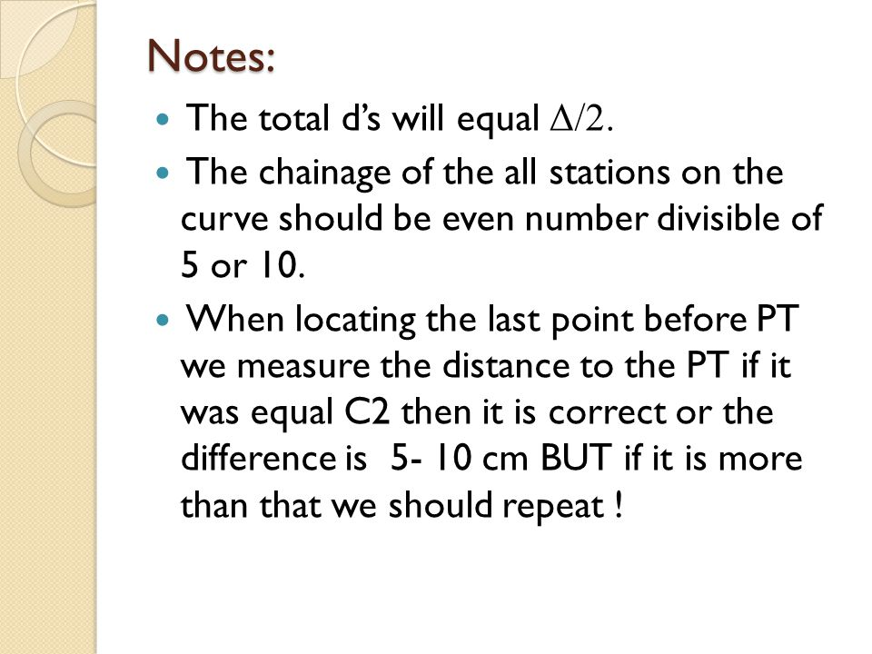 Notes: The total d's will equal Δ/2.
