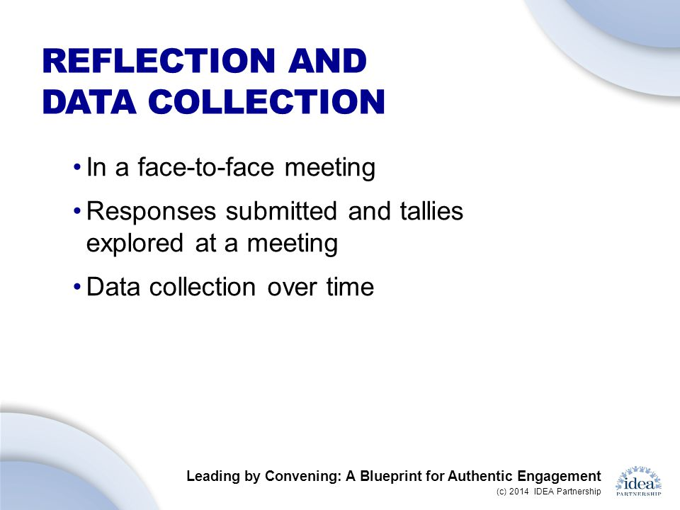 Reflection and data collection