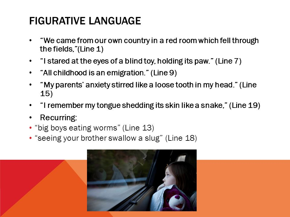 Figurative language Recurring: big boys eating worms (Line 13)