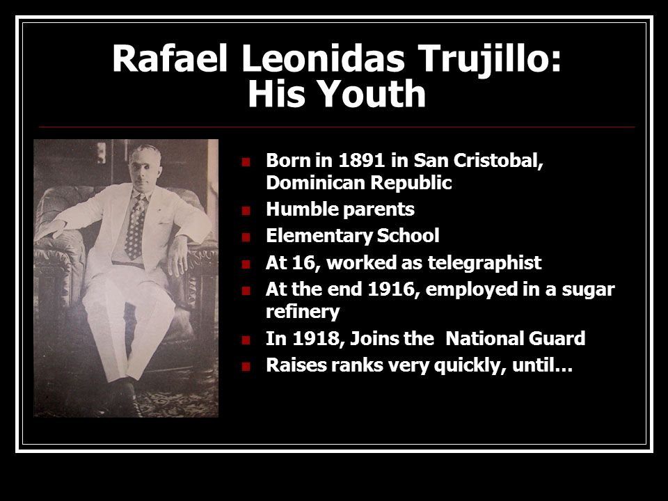 Rafael Leonidas Trujillo: His Youth