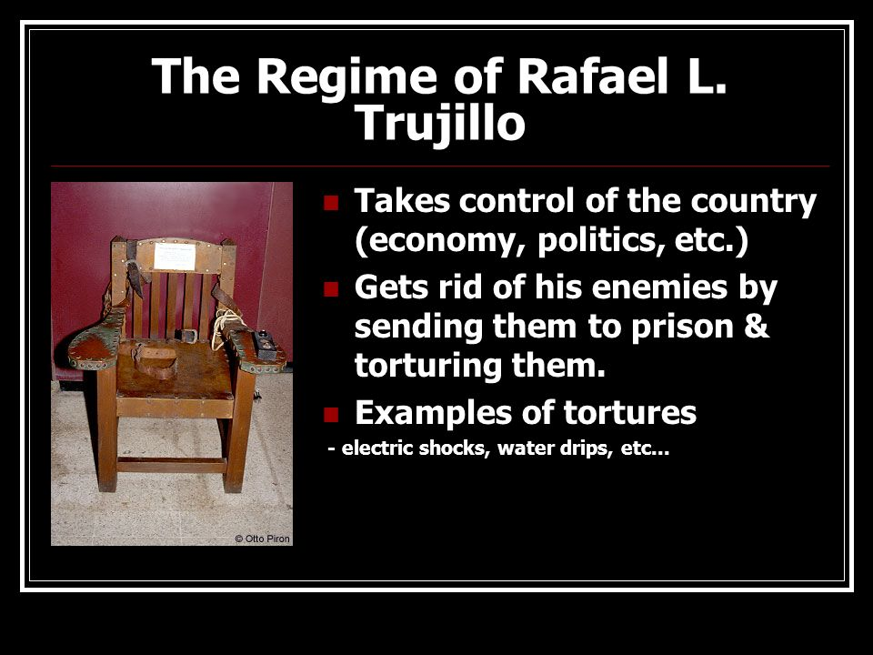 The Regime of Rafael L. Trujillo