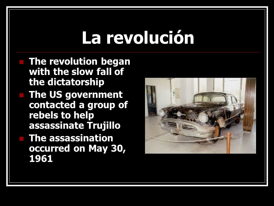 La revolución The revolution began with the slow fall of the dictatorship.