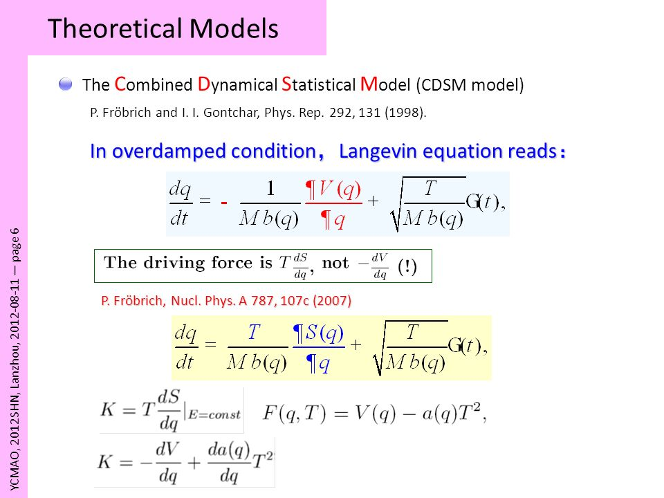 Theoretical Models In overdamped condition,Langevin equation reads: