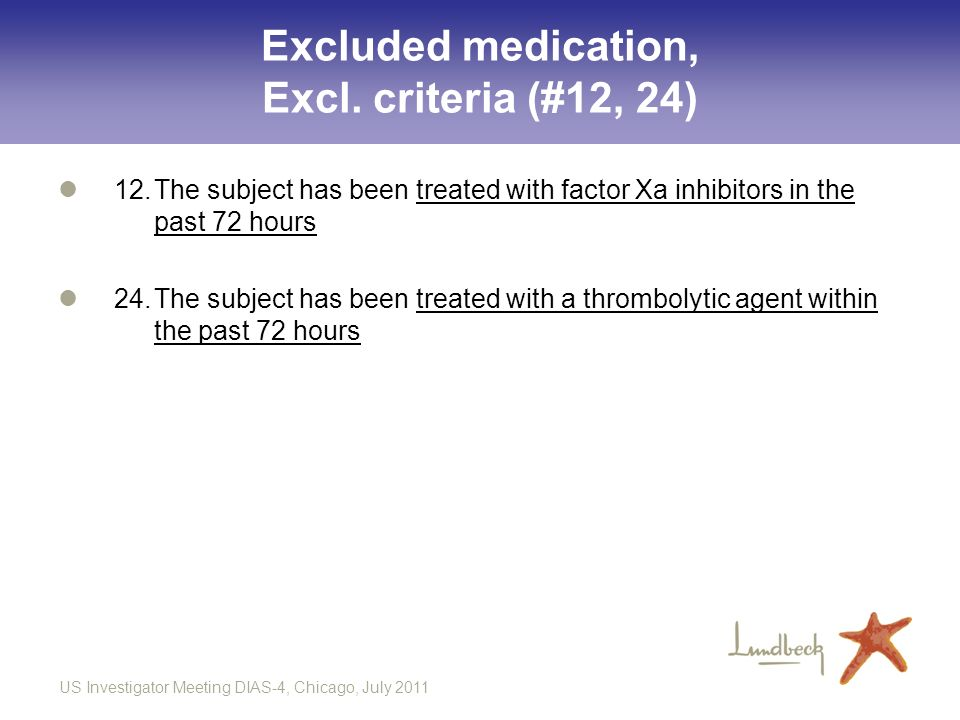 Excluded medication, Excl. criteria (#12, 24)
