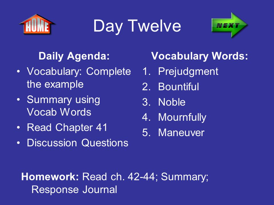 Day Twelve Daily Agenda: Vocabulary: Complete the example