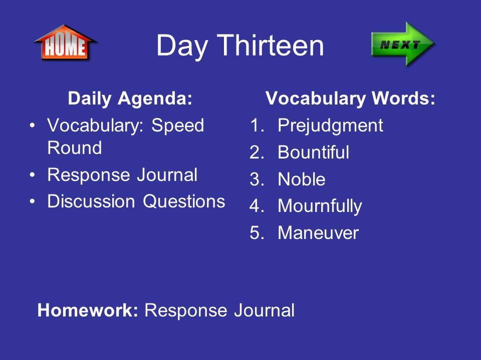 Day Thirteen Daily Agenda: Vocabulary: Speed Round Response Journal