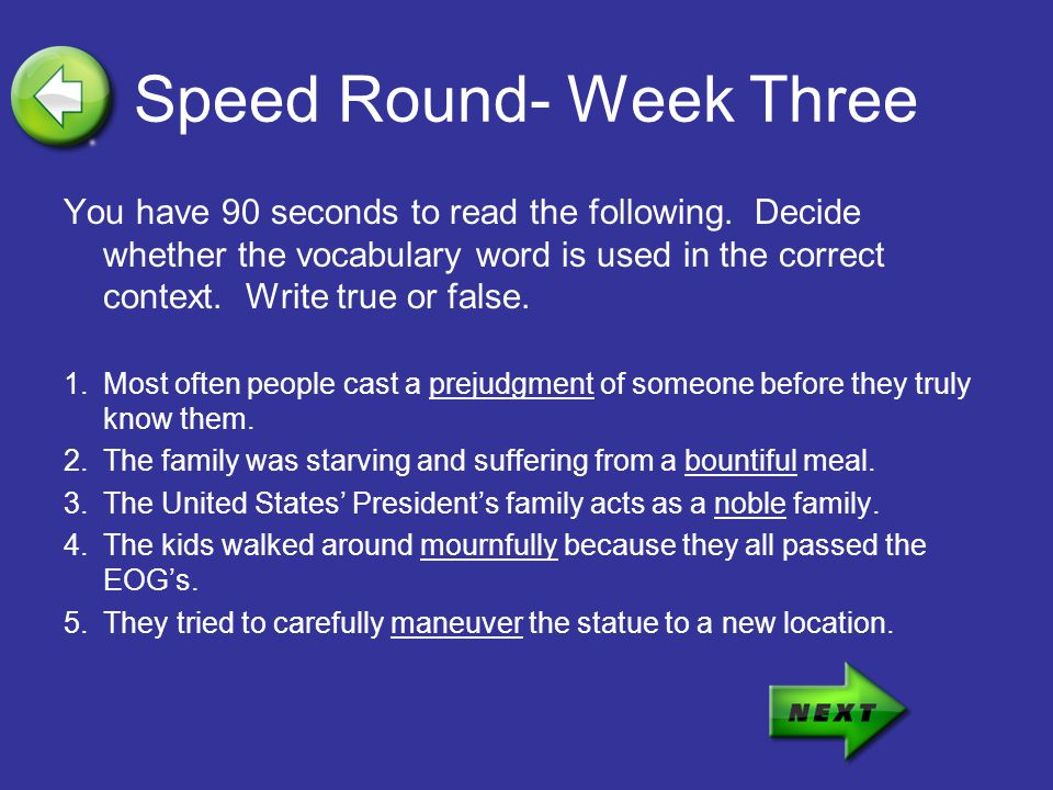Speed Round- Week Three