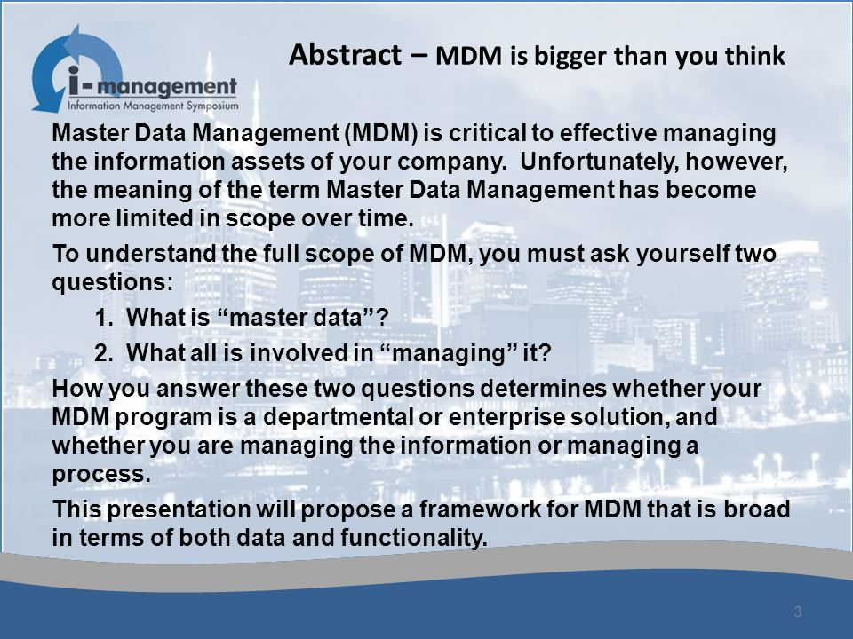 Abstract – MDM is bigger than you think