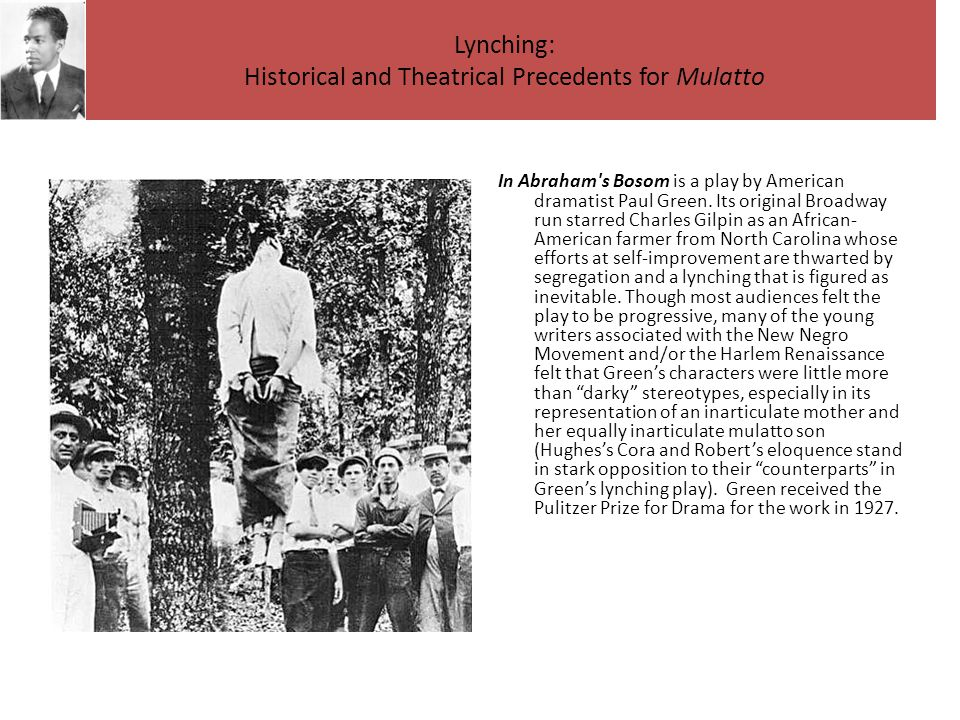 Lynching: Historical and Theatrical Precedents for Mulatto