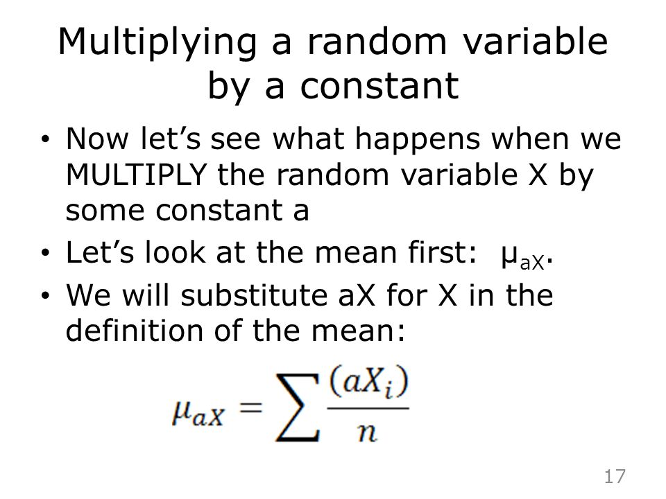 Multiplying a random variable by a constant