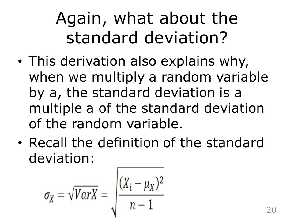 Again, what about the standard deviation