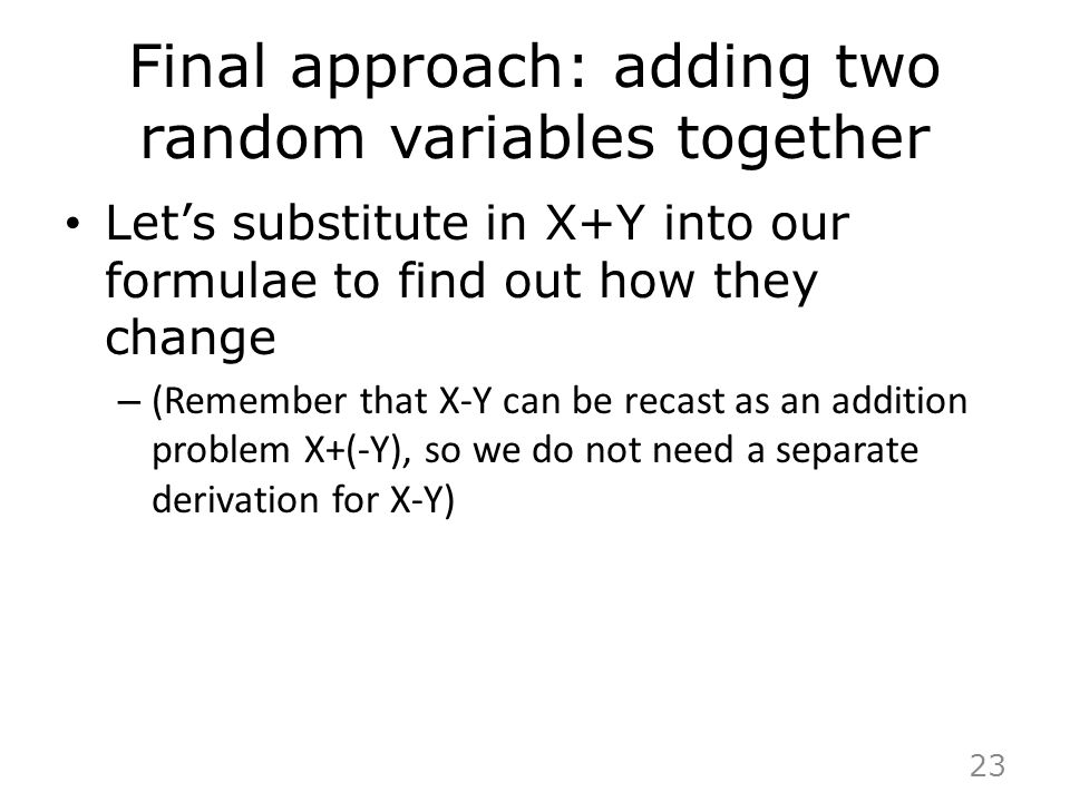 Final approach: adding two random variables together
