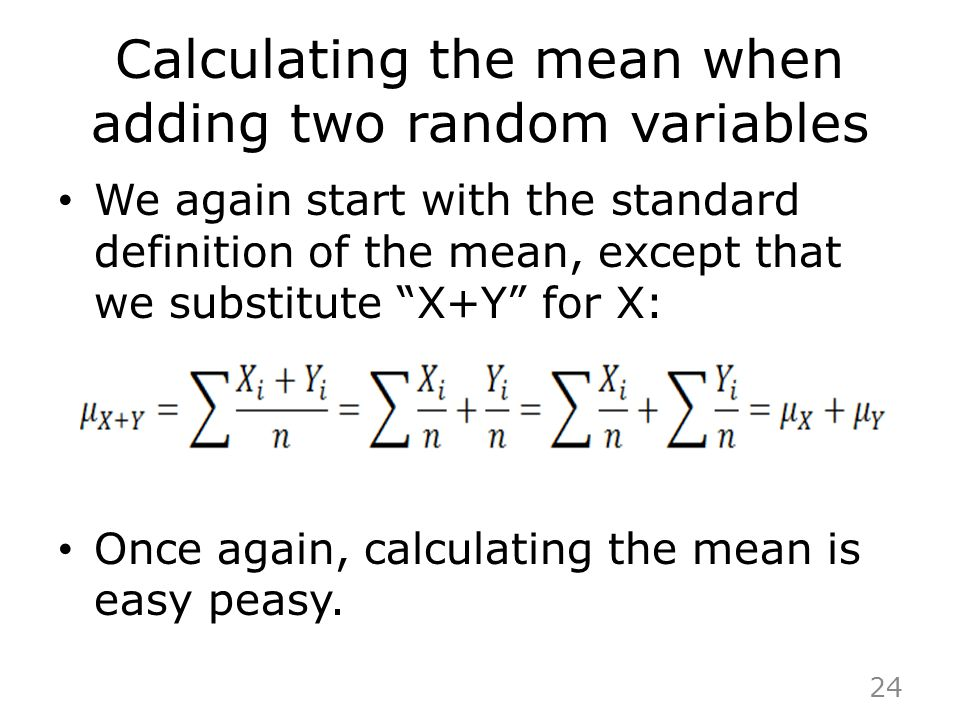 Calculating the mean when adding two random variables