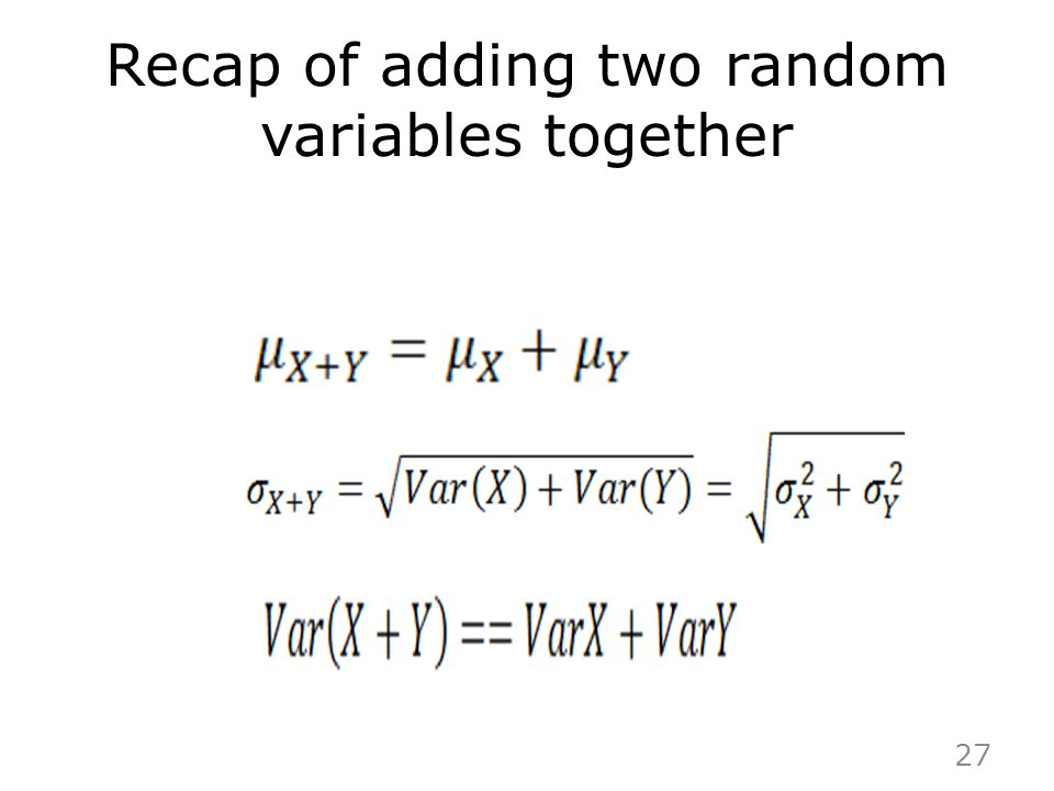 Recap of adding two random variables together