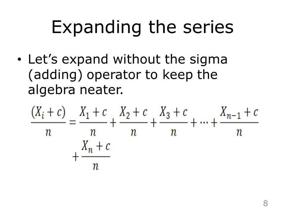 Expanding the series Let's expand without the sigma (adding) operator to keep the algebra neater.