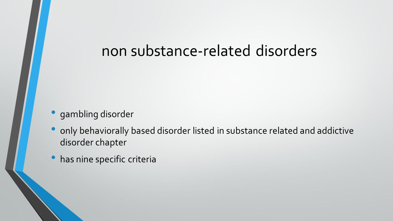 non substance-related disorders
